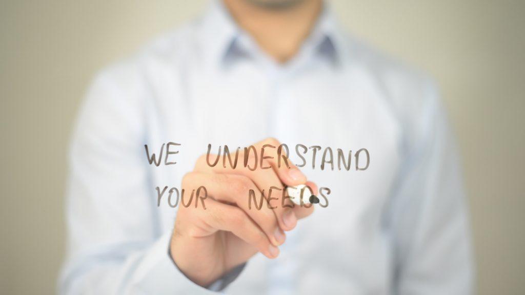 Understand your consumer needs.